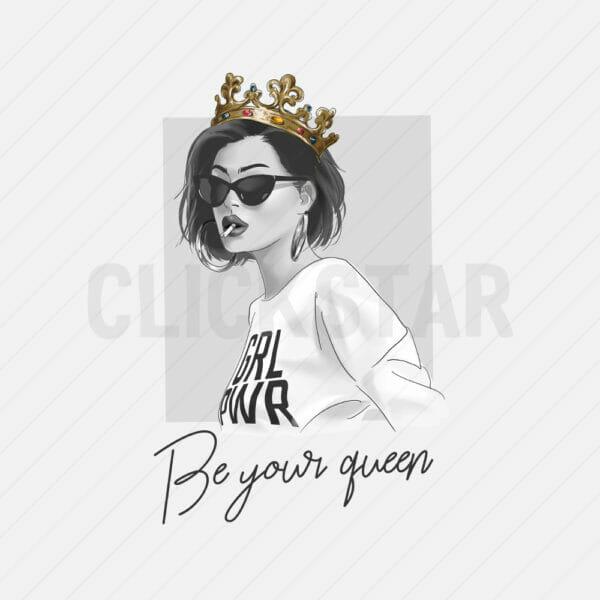 Be your queen